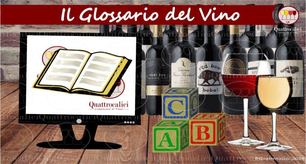 Il Glossario del vino