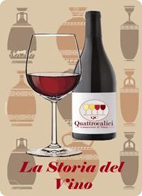 La storia del vino - Il Corso sul Vino di Quattrocalici