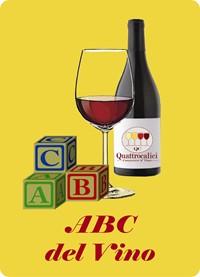L'ABC del vino - Il Corso sul Vino di Quattrocalici